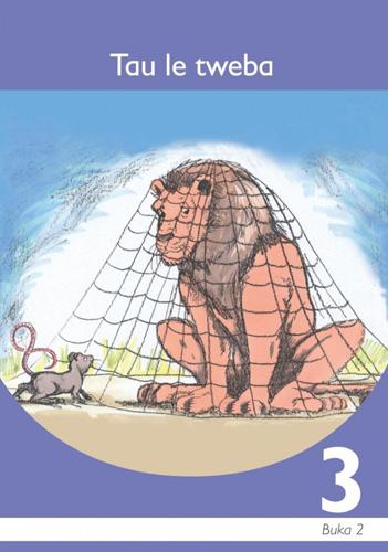 Picture of Tau le tweba: Book 2: Gr 3: Graded reader : Home language