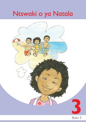 Picture of Ntswaki o ya natala: Book 5: Gr 3: Graded reader : Home language