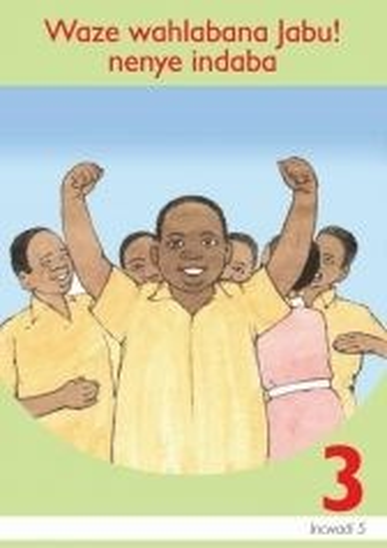 Picture of Waze wahlabana Jabu: Book 5: Gr 3: Graded reader : Home language
