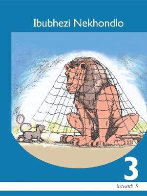 Picture of Ibubhezi nekhondlo: Gr 3: Core reader : Home language