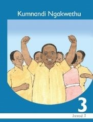 Picture of Kumnandi ngakwethu: Gr 3: Core reader : Home language