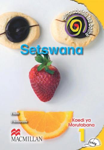 Picture of Ditharabololo Tsa Botlhe Setswana: Ditharabololo tsa botlhe Setswana: Gr 1: Teacher's guide Gr 1: Teacher's Guide