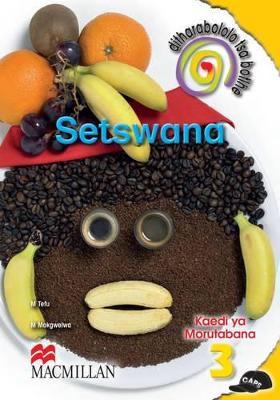 Picture of Ditharabololo tsa botlhe Setswana: Gr 3: Teacher's guide : Home language