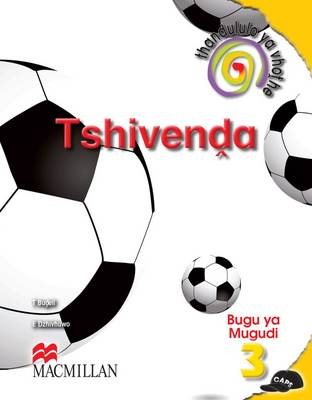 Picture of Thasululo ya vhothe Tshivenda: Gr 3: Learner's book : Home language