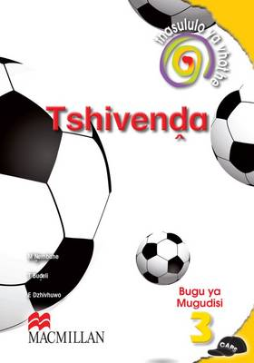 Picture of Thasululo ya vhothe Tshivenda: Gr 3: Teacher's guide : Home language