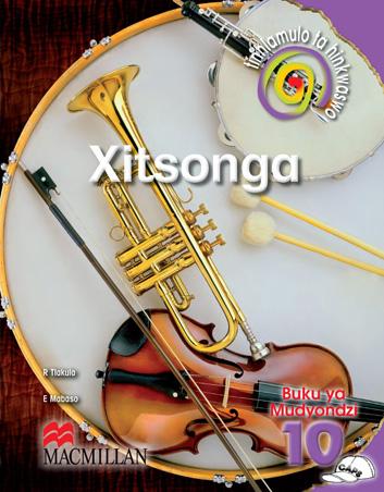 Picture of Tinhlamula Ta Hinkwaswo XiTsonga: Tinhlamula ta hinkwaswo xiTsonga: Gr 10: Learner's book Gr 10: Learner's Book