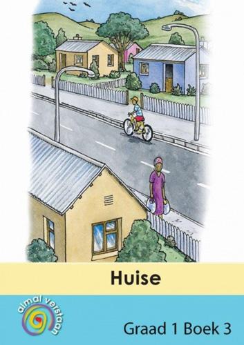 Picture of Huise: Gr 1: Gegradieerde leesboeke : Eerste addisionele taal