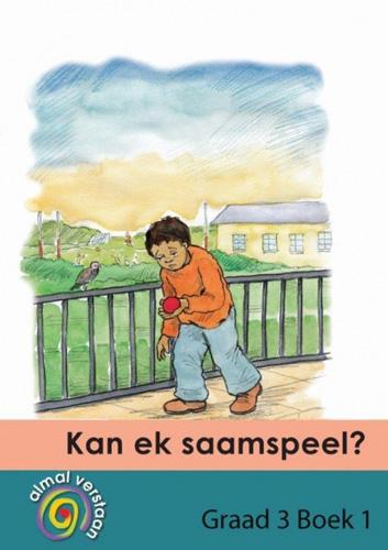 Picture of Kan ek saamspeel?: Gr 3: Gegradieerde leesboeke : Eerste addisionele taal