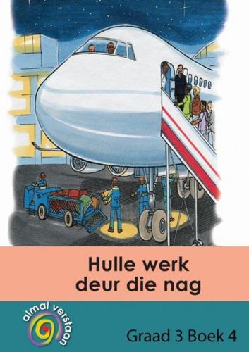 Picture of Hulle Werk Deur Die Nag: Hulle werk deur die nag: Gr 3: Gegradieerde leesboeke Gr 3: Gegradieerde Leesboeke