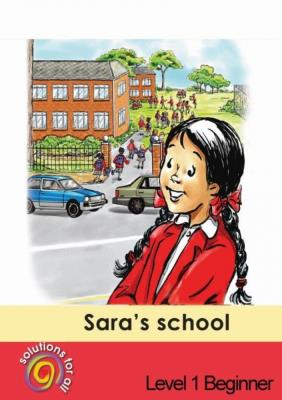 Picture of Sara's school: Gr 1: Graded reader : Home language