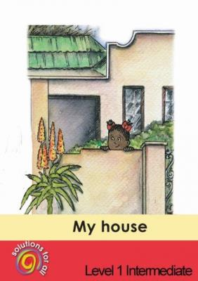 Picture of My house : Gr 1: Graded reader : Home language
