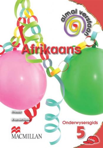 Picture of Almal verstaan Afrikaans: Gr 5: Onderwysersgids : Huistaal
