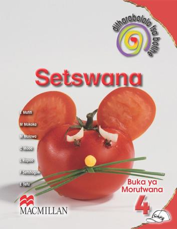 Picture of Ditharabololo Tsa Botlhe Setswana: Ditharabololo tsa botlhe Setswana: Gr 4: Learner's book Gr 4: Learner's Book