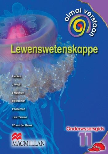 Picture of Almal Verstaan Lewenswetenskappe: Almal verstaan lewenswetenskappe: Gr 11: Teacher's guide Gr 11: Teacher's Guide
