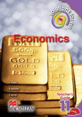Picture of Solutions for all economics: Gr 11: Teacher's guide