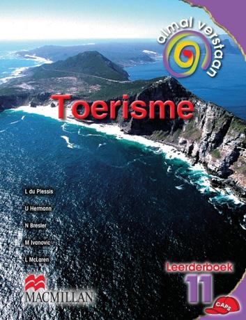 Picture of Almal Verstaan Toerisme: Almal verstaan toerisme: Gr 11: Learner's book Gr 11: Learner's Book