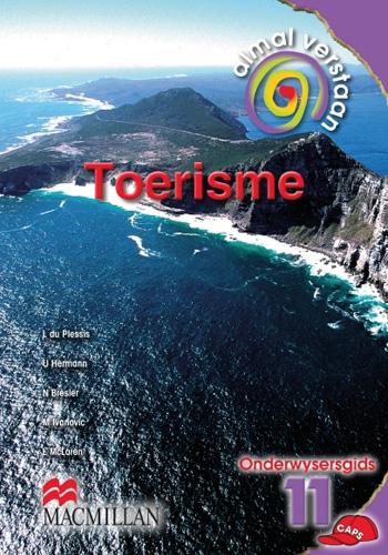 Picture of Almal Verstaan Toerisme: Almal verstaan toerisme: Gr 11: Teacher's guide Gr 11: Teacher's Guide