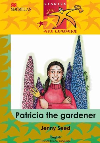 Picture of Patricia the Gardener: Patricia the gardener: Gr 4 Gr 4