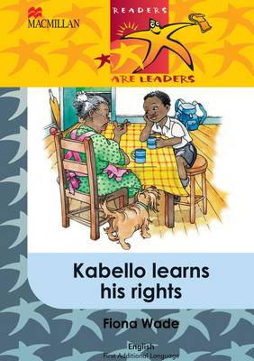 Picture of Kabello Learns His Rights: Kabello learns his rights: Gr 5 Gr 5