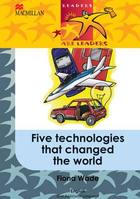 Picture of Five technologies that changed the world: Gr 5 : First additional language