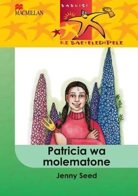 Picture of Patricia Wa Molematone: Patricia wa molematone: Gr 4 Gr 4