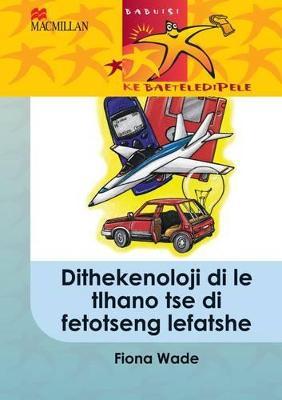 Picture of Dithekenoloji di le tlhano tse di fetotseng lefatshe: Gr 5 : Home language