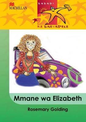 Picture of Mmane wa Elizabeth: Gr 4 : Home language