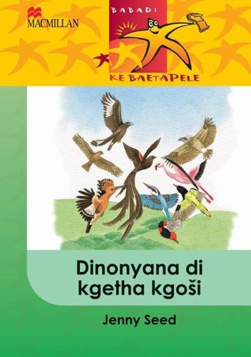Picture of Dinonyana di kgetha kgosi: Gr 4 : Home language