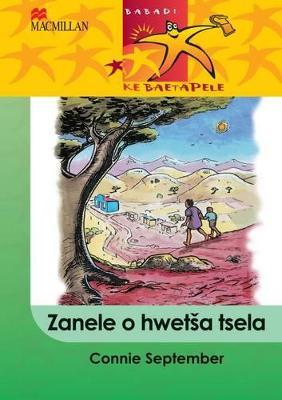 Picture of Zanele O Hwetsa Tsela: Zanele o hwetsa tsela: Gr 4 Gr 4