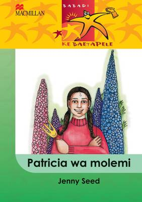 Picture of Patricia wa molemi: Gr 4 : Home language