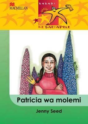 Picture of Patricia wa molemi: Gr 4 : Home language