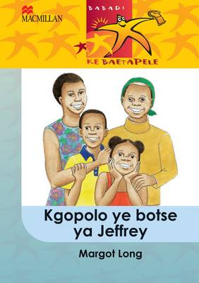 Picture of Kgopolo ye botse ya Jeffrey: Gr 5 : Home language