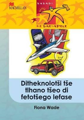 Picture of Ditheknolotsi tse tlhano tseo di fetotsego lefase: Gr 5 : Home language
