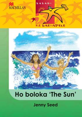 Picture of Ho boloka 'The Sun': Gr 4 : Home language