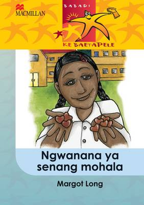 Picture of Ngwanana ya senang mohala: Gr 5 : Home language