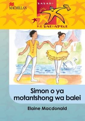 Picture of Simon o ya motantshong wa balei: Gr 5 : Home language