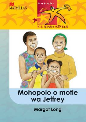 Picture of Mohopolo o motle wa Jeffrey: Gr 5 : Home language