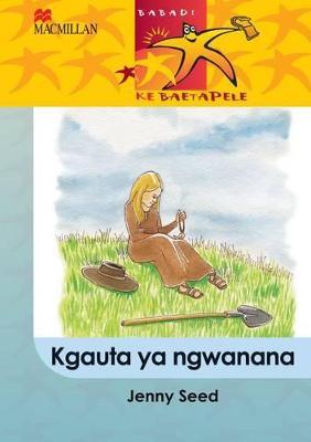 Picture of Kgauta Ya Ngwanana: Kgauta ya ngwanana: Gr 5 Gr 5