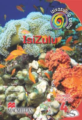 Picture of Izixazululo zethu isiZulu sanamuhla: Gr 4: Core reader