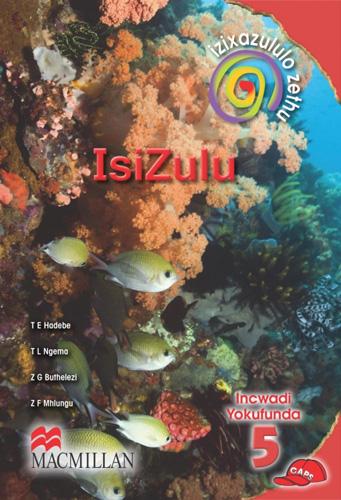 Picture of Izixazululo zethu isiZulu sanamuhla: Gr 5: Core reader