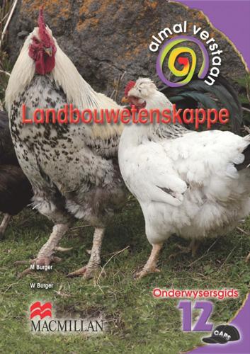 Picture of Almal verstaan landbouwetenskappe: Gr 12: Onderwysersgids