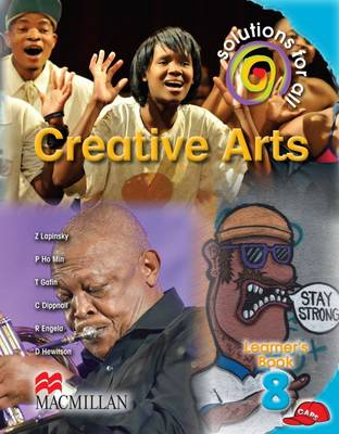 Picture of Solutions for all creative arts: Gr 8: Learner's book