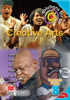Picture of Solutions for all creative arts: Gr 8: Teacher's guide