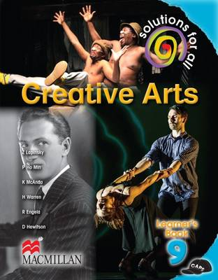 Picture of Solutions for all creative arts: Gr 9: Learner's book