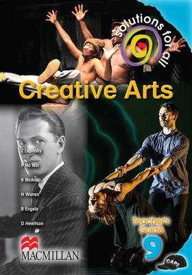 Solutions for all creative arts: Gr 9: Teacher's guide