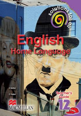 Solutions for all English: Gr 12: Teacher's guide : Home language