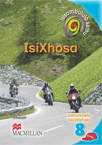 Picture of Isisombululo sethu Isixhosa (CAPS): Ibanga 8: IsikhoKelo Sikatitshala