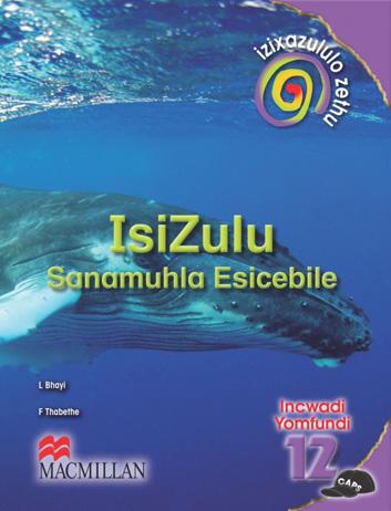 Picture of Izixazululo zethu Isizulu sanamuhla esicebile: Ibanga 12: Incwadi Yomfundi