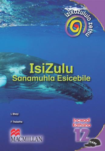 Picture of Izixazululo zethu Isizulu sanamuhla esicebile: Ibanga 12: Incwadi Kathisha