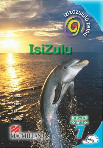 Picture of Izixazululo Zethu: Isizulu Sanamuhla (CAPS): Ibanga 7: Incwadi Kathisha